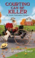 Courting can be killer : an Amish matchmaker mystery
