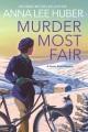 Murder most fair : a Verity Kent mystery