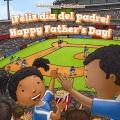¡Feliz día del padre! = Happy Father's Day!