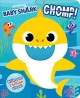Baby Shark : chomp!