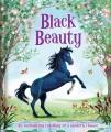 Black Beauty : an enchanting retelling of a modern classic