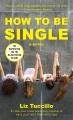 How to be single : a novel