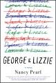 George & Lizzie : a novel
