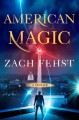 American magic : a thriller