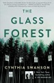 The glass forest : a novel