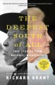 The deepest South of all : true stories from Natchez, Mississippi