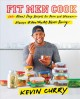 Fit men cook : 100+ meal prep recipes for men and women - always #healthyAF, never boring