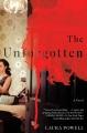 The unforgotten : a novel