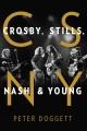 CSNY : Crosby, Stills, Nash & Young
