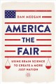 America the fair : using brain science to create a more just nation