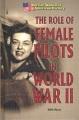The role of female pilots in World War II