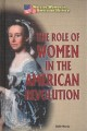 The role of women in the American revolution