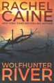 Wolfhunter River : a Stillhouse Lake thriller