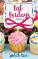 Fat Fridays : a novel