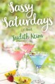 Sassy Saturdays : a novel