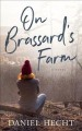 On Brassard's Farm : a novel