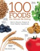 The 100 foods you should be eating : how to source, prepare & cook healthy ingredients