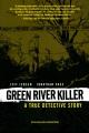 Green river killer : a true detective story
