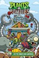 Plants vs. Zombies. Volume 15, Better homes and guardens