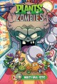 Planst vs. zombies. Volume 17, Multi-ball-istic
