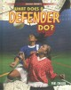 What does a defender do?
