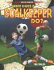 WHAT DOES A GOALKEEPER DO?.