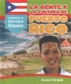 La gente y la cultura de Puerto Rico