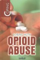 Coping with opioid abuse