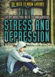 Everything you need to know about stress and depression