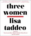 Three women [sound recording (book on CD)]