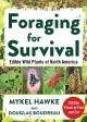 Foraging for survival : edible wild plants of North America