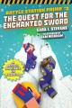 Batle station prime. 3, The quest for the enchanted sword : an unofficial graphic novel for Minecrafters