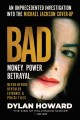 Bad : an unprecedented investigation into the Michael Jackson cover-up