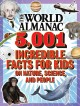 The world almanac : 5,001 incredible facts for kids on nature, science, and people