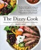 The dizzy cook : managing migraine with more than 90 comforting recipes and lifestyle tips