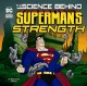 The science behind Superman's strength