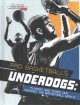 Pro Basketball's Underdogs : Players and Teams Who Shocked the Basketball World