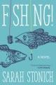 Fishing! : a novel