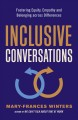 Inclusive conversations : fostering equity, empathy, and belonging across differences