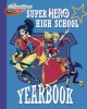 Super Hero High School yearbook