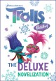 Trolls holiday : the deluxe novelization