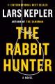 The rabbit hunter : a Joona Linna novel