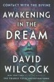 Awakening in the dream : contact with the divine