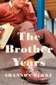The brother years