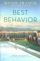 Best behavior : a novel