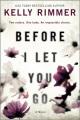 Before I let you go : [a novel]