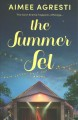 The summer set : a novel