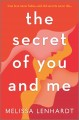 The secret of you and me : a novel