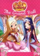 Regal Academy. The Grand Ball.