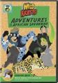Wild Kratts. Adventures on the African savannah